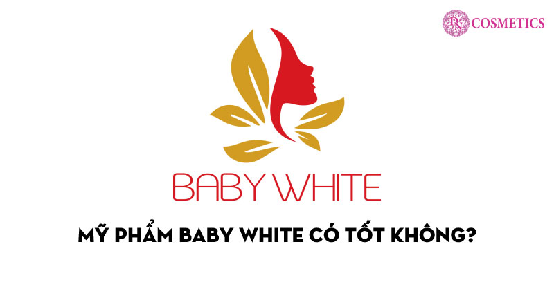 my-pham-baby-white-co-tot-khong