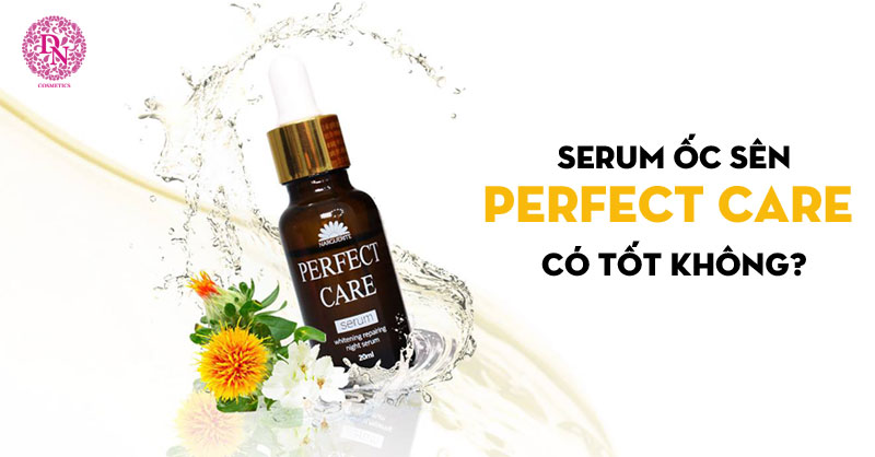 serum-oc-sen-perfect-care-co-tot-khong