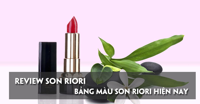 review-son-riori-bang-mau-son-riori