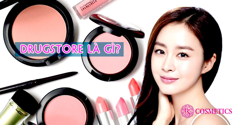 drugstore-la-gi-my-pham-drugstore-cosmetic-co-tot-khong
