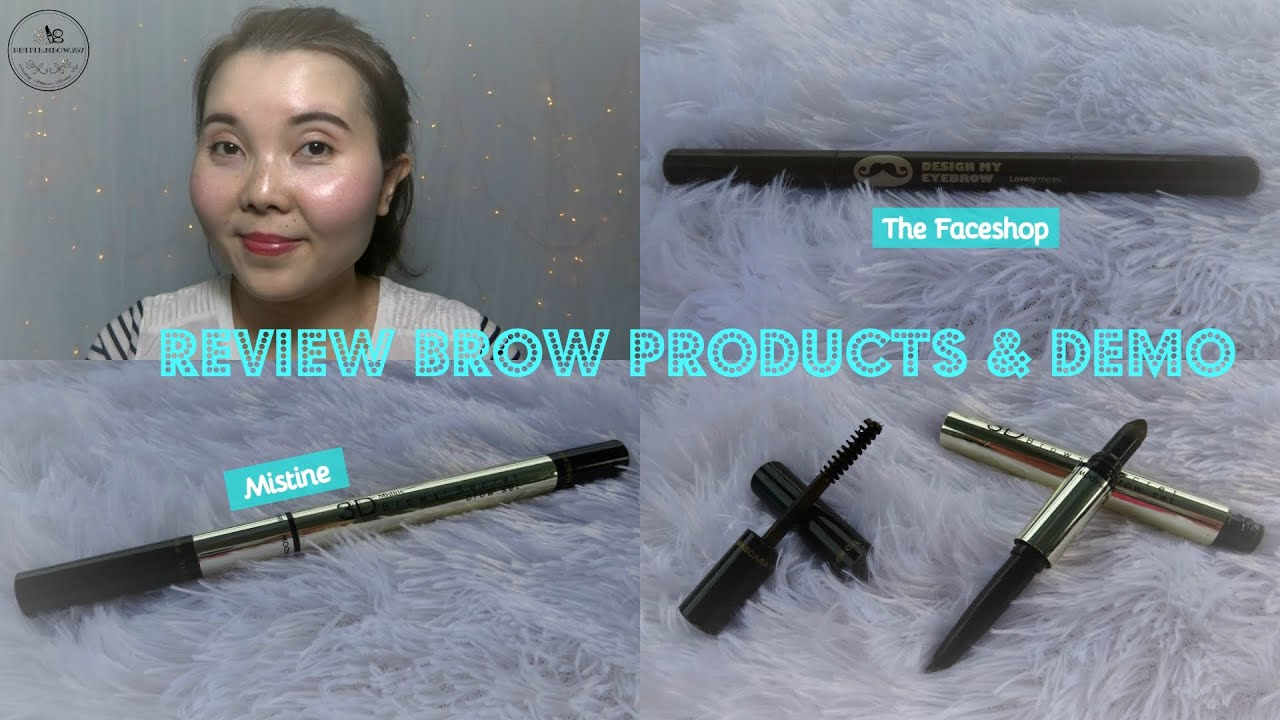 Review Brow Pencil Products | Review Các Sp chì Kẻ Chân Mày TheFaceShop & Mistine  | Petitemeow257